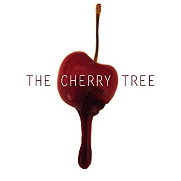 The Cherry Tree (feat. Amy Foote)