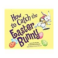 How to Catch The Easter Bunny with Read Along CD