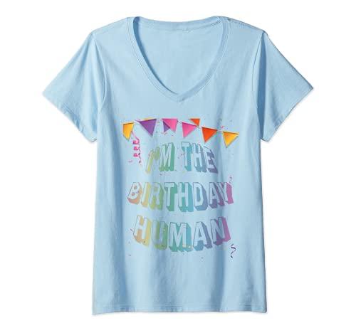 Mujer Soy el cumpleaños humano Camiseta Cuello V