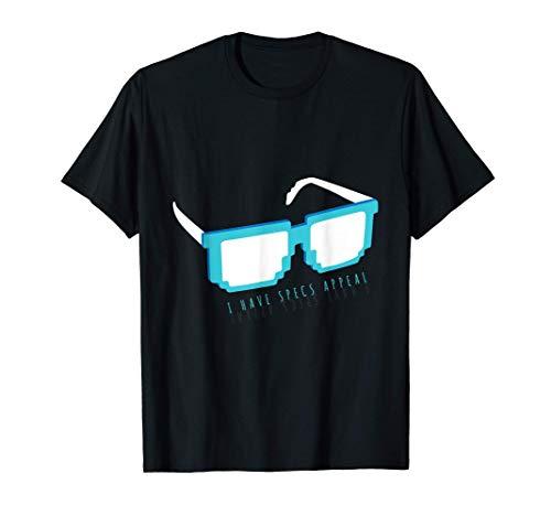 Optometría divertida Tengo especificaciones Apelación Camiseta