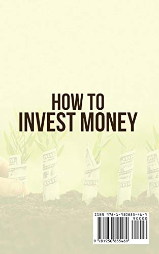 31a+A1sBhlL - How to Invest Money: How to Triple your Money and Make it Work for you. Investment Options, Handling Risk, Passive Income, and More.