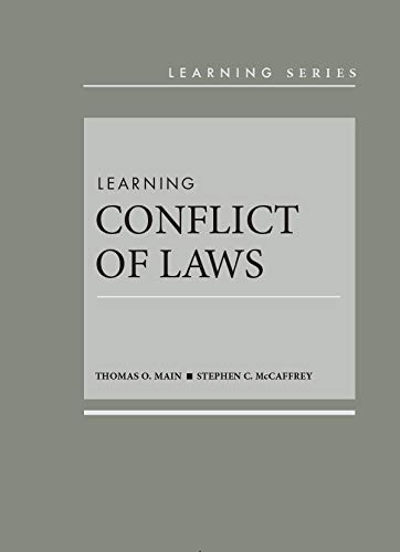 Compare Textbook Prices for Learning Conflict of Laws Learning Series 1 Edition ISBN 9781634594974 by Main, Thomas,McCaffrey, Stephen