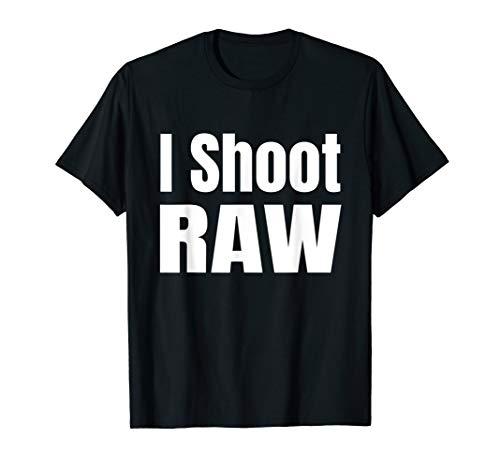 Cooles I shoot Raw Fotografen Geschenk T-Shirt