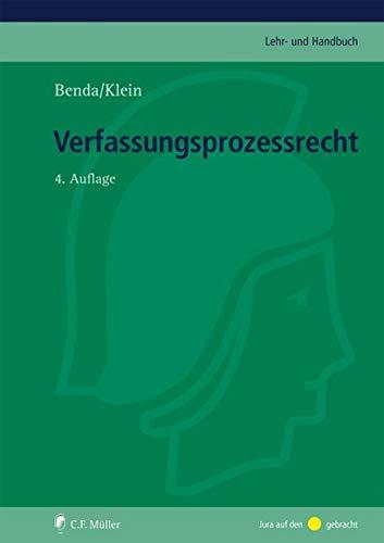 Verfassungsprozessrecht (C.F. Müller Lehr- und Handbuch)