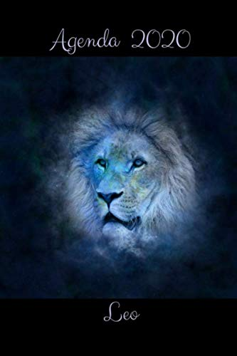Agenda 2020 Leo: Regalo de Cumpleaños para Leo, Calendario 2020, Agenda Semanal y Mensual, Enero 2020 - Diciembre 2020, 15.24x22.86 cm (Signos del Zodiaco, Band 8)