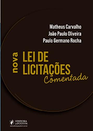 Nova Lei De Licitacoes Comentada - 01ed/21