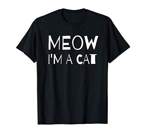 Meow I'm A Cat - Io sono un gatto Divertente Donne regalo Maglietta