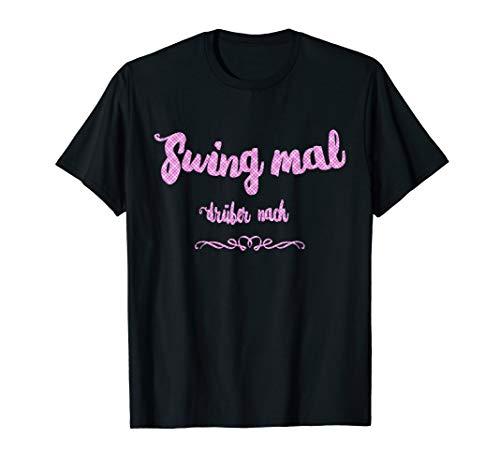 Lindy Hop-Swing Tanz I Geschenk für Lindy Hopper T-Shirt