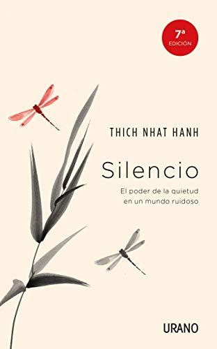 Silencio: El poder de la quietud en un mundo ruidoso (Crecimiento personal)