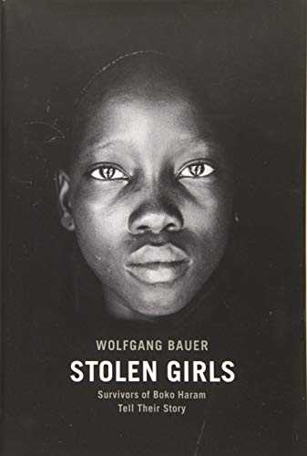 Image of Stolen Girls: Survivors of Boko Haram Tell Their Story