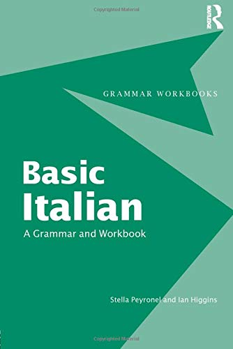 Basic Italian: A Grammar and Workbook (Italian and...