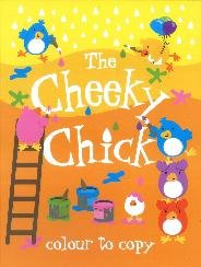Cheeky Chick (Colour to Copy)