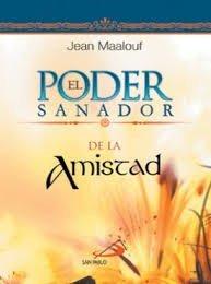 Paperback El Poder Sanador De La Amistad Book