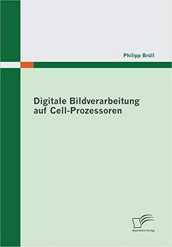 Digitale Bildverarbeitung auf Cell-Prozessoren