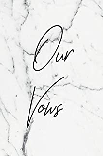 Our Vows: Wedding Vows Notebook For Him And Her With Beautiful Elegant Cover