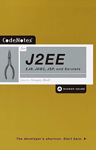 Code Notes for J2Ee: Ejb, Jdbc, Jsp and Servlets