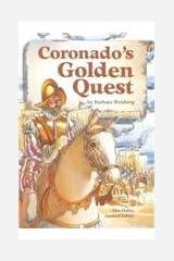 Steck-Vaughn Stories of America: Student Reader Coronado's Golden Quest , Story Book Paperback