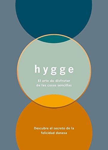 Hygge: El arte de disfrutar de las cosas sencillas (Zenith Original)