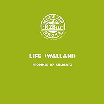 Life (Wallahi)