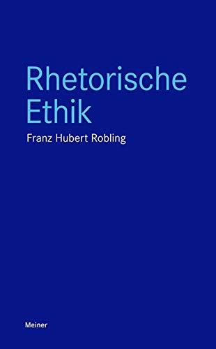 Rhetorische Ethik (Blaue Reihe)