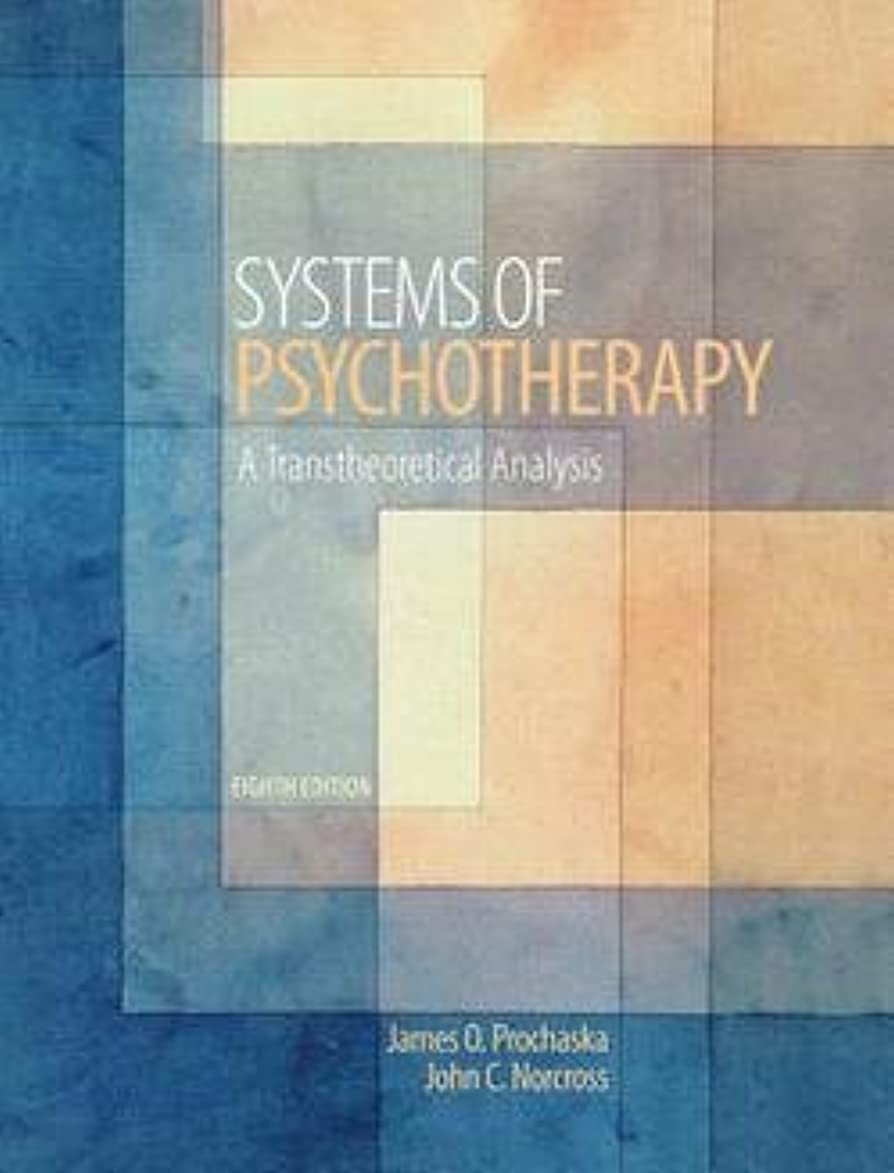 James O. Prochaska: Systems of Psychotherapy : A Transtheoretical Analysis (Hardcover); 2013 Edition