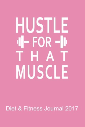 Best hustle for that muscle journal for 2020