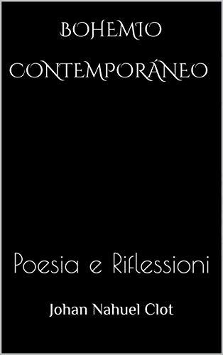 Bohemio Contemporáneo: Poesia e Riflessioni
