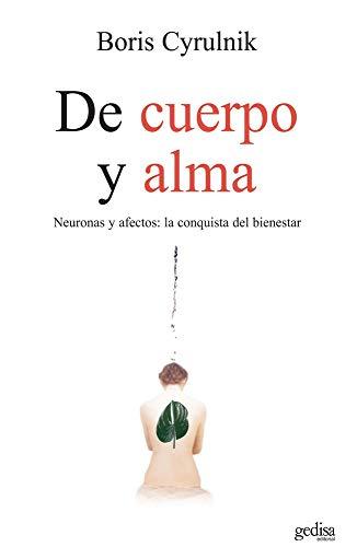 De cuerpo y alma (Psicología/ Psychology) (Spanish Edition)