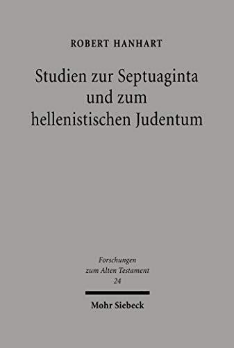 Studien zur Septuaginta und zum hellenistischen Judentum