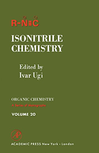 Isonitrile Chemistry (Organic chemistry; a series of monographs) (English Edition)