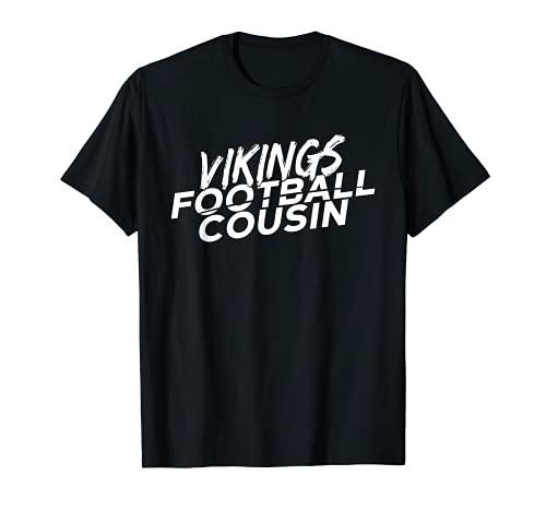 Vikings Football Cousin High School Football Team Spirit T-Shirt