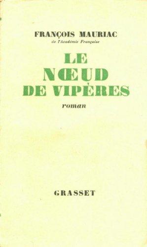 Le noeud de vipères (Littérature Française)