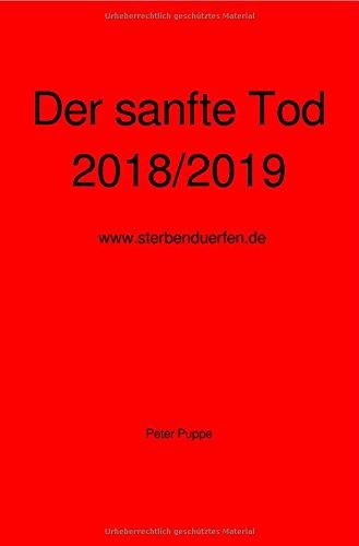 Der sanfte Tod 2018/2019
