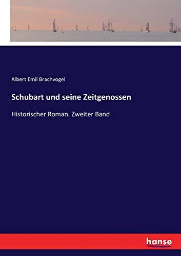 Schubart und seine Zeitgenossen: Historischer Roman. Zweiter Band