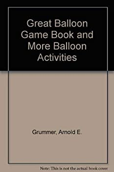 Hardcover The Great Balloon Game Book and More Balloon Activities Book