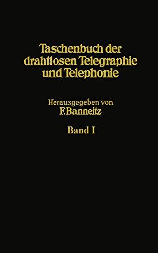 Taschenbuch der drahtlosen Telegraphie und Telephonie