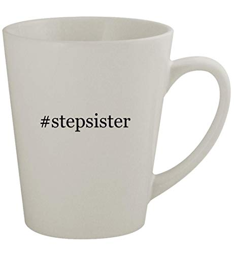 #stepsister - 12oz Latte Coffee Mug Cup