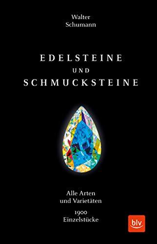 Edelsteine und Schmucksteine: Alle Arten und Varietäten 1900 Einzelstücke (Natur)