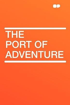 The Port of Adventure