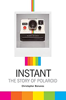 Instant  The Story of Polaroid