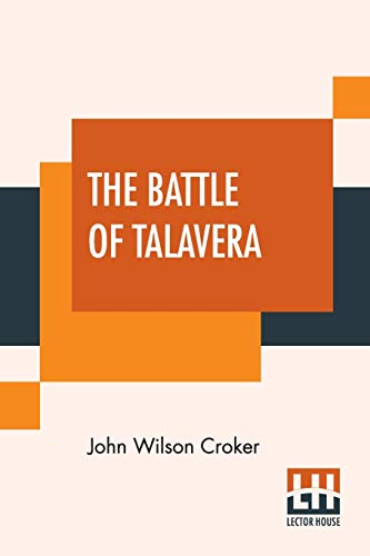 The Battle Of Talavera: Including, The Field Of Waterloo By Walter Scott