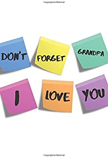 Don't Forget Grandpa I love You: Personalized Gift For Grandfather - Blank Lined Writing Journal (Alternative Card)