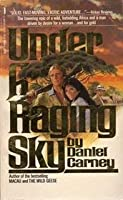 Under a Raging Sky 0312830130 Book Cover