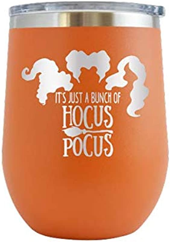 It S Just A Bunch Of Hocus Pocus Engraved 12 Oz Stemless Wine Tumbler Cup Glass Etched Funny Birthday Gift Ideas For Him Her Mom Dad Halloween Costume Pumpkins Halloweentown Orange 12 Oz