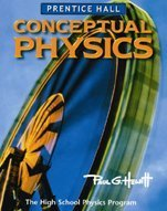 Conceptual Physics: The High School Physics Program by Prentice Hall (2004) Hardcover
