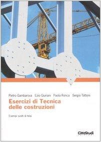 Esercizi di tecnica delle costruzioni. Esempi svolti di telai