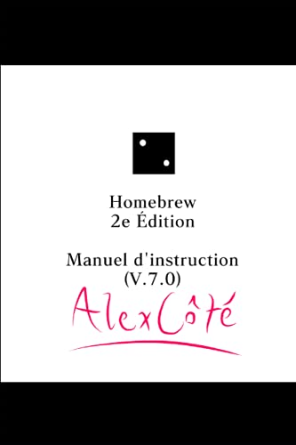 Homebrew: Manuel d'instruction (V.7.0) 2e Édition