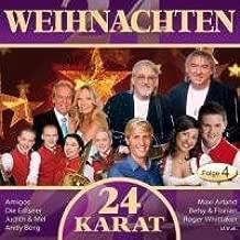 24 Karat-Weihnachten - Folge 4 24 Weihnachtslieder auf