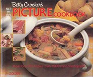 Betty Crocker's Step by Step Picture Cookbook