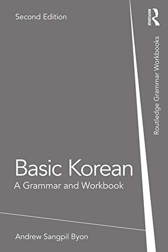 Basic Korean: A Grammar and Workbook (Grammar Workbooks) (English Edition)